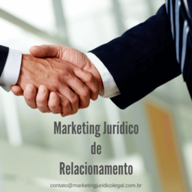 Marketing jurídico de relacionamento